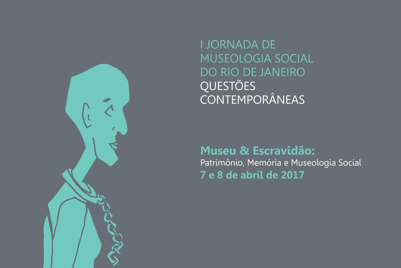 I Jornada de Museologia Social do Rio de Janeiro