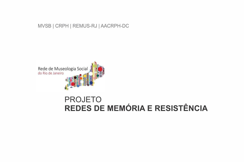Projeto Redes de Memória e Resistência