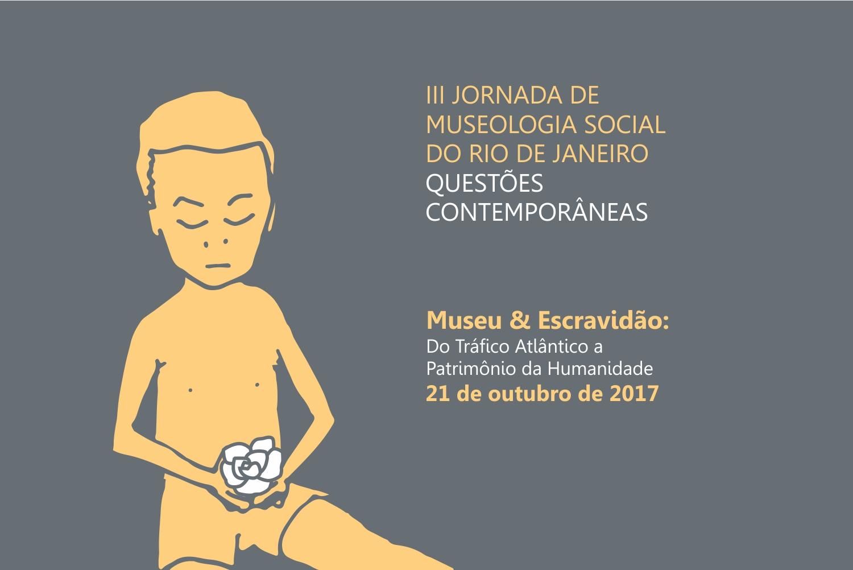 III Jornada de Museologia Social do RJ